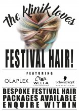 Poster saying that we do love festival hair at the klinik hairdressing London